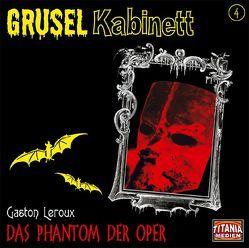 Das Phantom der Oper von Bierstedt,  Marie, Gruppe,  Marc, Kurmin,  Dagmar von, Leroux,  Gaston, Michaelis,  Torsten, Winczewski,  Patrick