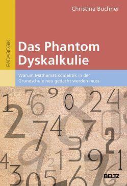 Das Phantom Dyskalkulie von Buchner,  Christina