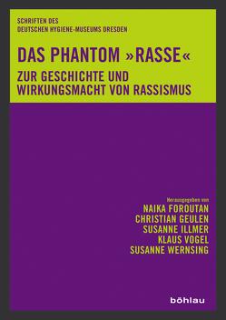 Das Phantom »Rasse« von Foroutan,  Naika, Geulen,  Christian, Illmer,  Susanne, Vogel,  Klaus, Wernsing,  Susanne