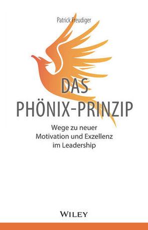 Das Phönix-Prinzip von Freudiger,  Patrick