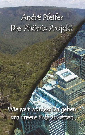 Das Phönix Projekt von Pfeifer,  André