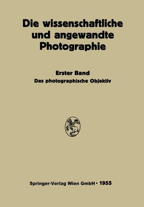 Das Photographische Objektiv von Flügge,  Johannes, Michel,  Kurt