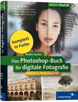 Das Photoshop-Buch für digitale Fotografie von Jarsetz,  Maike