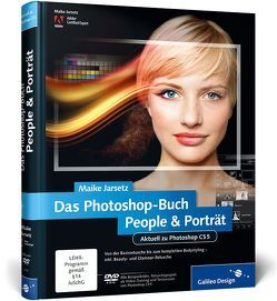 Das Photoshop-Buch People & Porträt von Jarsetz,  Maike