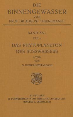 Das Phytoplankton im Süsswasser von Huber-Pestalozzi,  Gottfried
