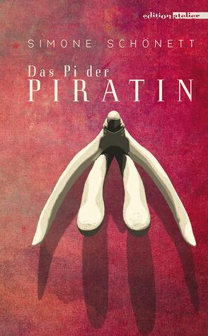 Das Pi der Piratin von Schönett,  Simone