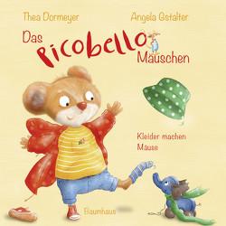 Das Picobello-Mäuschen – Kleider machen Mäuse von Dormeyer,  Thea, Gstalter,  Angela