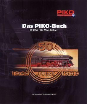 Das PIKO-Buch von Wilfer,  René F