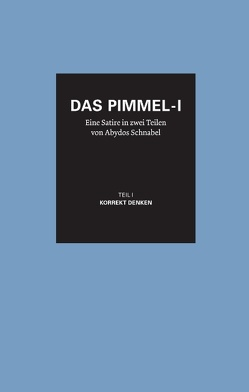 Das Pimmel-I – Band 1 von Schnabel,  Abydos