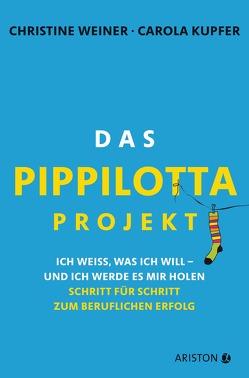 Das Pippilotta-Projekt von Kupfer,  Carola, Weiner,  Christine