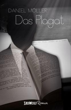 Das Plagiat von Möller,  Daniel