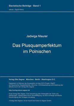 Das Plusquamperfektum im Polnischen von Maurer,  Jadwiga