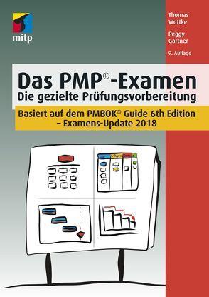 Das PMP®-Examen von Gartner,  Peggy, Wuttke,  Thomas