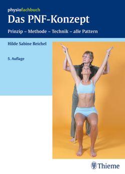 Das PNF-Konzept von Reichel,  Hilde Sabine
