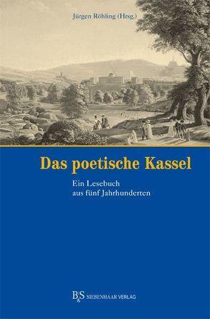 Das Poetische Kassel von Röhling,  Jürgen