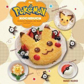 Das Pokémon Kochbuch: Einfache Rezepte, die Spaß machen! von Ikejiri,  Katsumi, Kudo,  Maki, Lange,  Markus, Ogita,  Kazuya