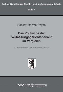 Das Politische der Verfassungsgerichtsbarkeit im Vergleich von van Ooyen,  Robert Chr.
