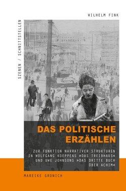 Das politische Erzählen von Gronich,  Mareike, Herzog,  Todd, Nusser,  Tanja, Parr,  Rolf