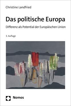 Das politische Europa von Landfried,  Christine