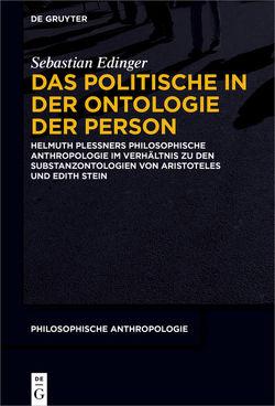 Das Politische in der Ontologie der Person von Edinger,  Sebastian