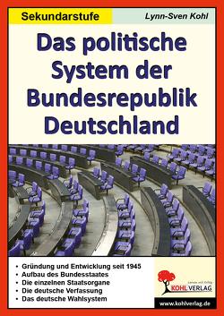 Das politische System der Bundesrepublik Deutschland von Kohl,  Lynn S