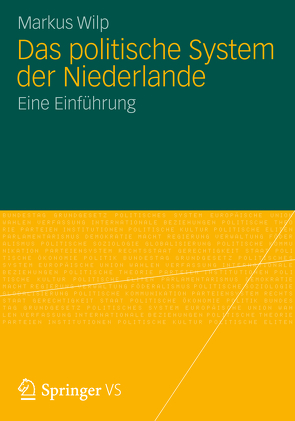 Das politische System der Niederlande von Wilp,  Markus