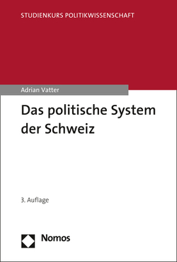 Das politische System der Schweiz von Vatter,  Adrian