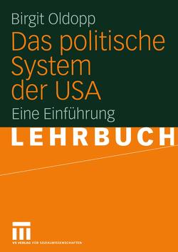 Das politische System der USA von Oldopp,  Birgit