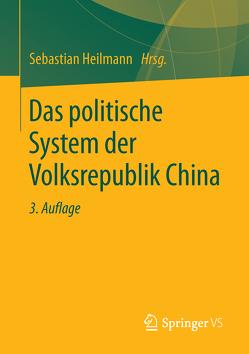 Das politische System der Volksrepublik China von Heilmann,  Sebastian