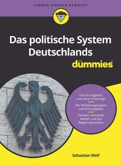 Das politische System Deutschlands für Dummies von Wolf,  Sebastian