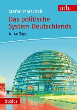 Das politische System Deutschlands von Marschall,  Stefan