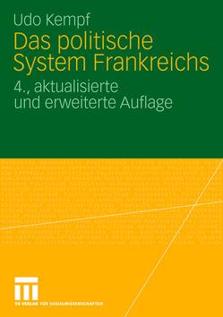 Das politische System Frankreichs von Kempf,  Udo