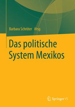 Das politische System Mexikos von Schröter,  Barbara