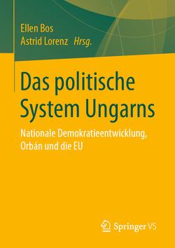 Das politische System Ungarns von Bos,  Ellen, Lorenz,  Astrid