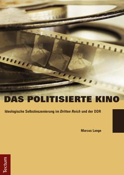 Das politisierte Kino von Lange,  Marcus
