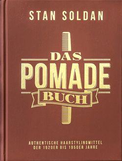 Das Pomade-Buch von Soldan,  Stan