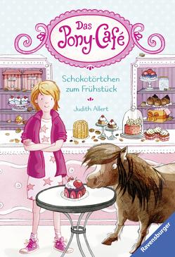 Das Pony-Café, Band 1: Schokotörtchen zum Frühstück von Allert,  Judith, Gerhaher,  Eleonore