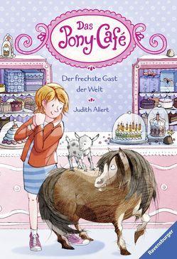 Das Pony-Café, Band 4: Der frechste Gast der Welt von Allert,  Judith, Gerhaher,  Eleonore