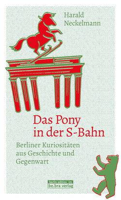 Das Pony in der S-Bahn von Neckelmann,  Harald
