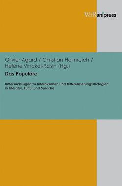 Das Populäre von Agard,  Olivier, Helmreich,  Christian, Vinckel-Roisin,  Hélène