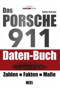 Das Porsche 911 Daten-Buch von Schrahe,  Stefan