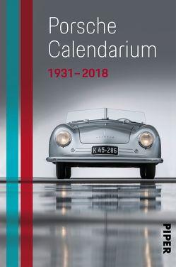 Das Porsche Calendarium 1931 – 2018