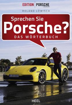 Sprechen Sie Porsche? von Löwisch,  Roland