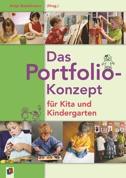 Das Portfolio-Konzept für Kita und Kindergarten von Bostelmann,  Antje