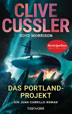 Das Portland-Projekt von Cussler,  Clive, Kubiak,  Michael, Morrison,  Boyd