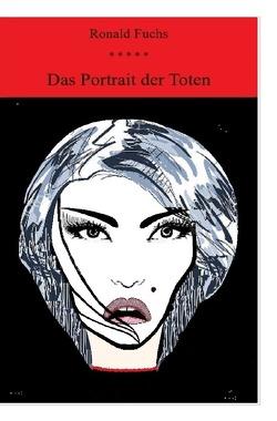 Das Portrait der Toten von Fuchs,  Ronald