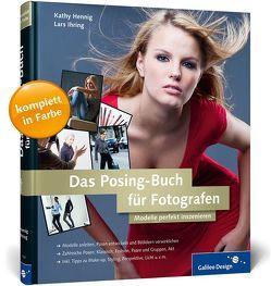 Das Posing-Buch für Fotografen von Hennig,  Kathy, Ihring,  Lars