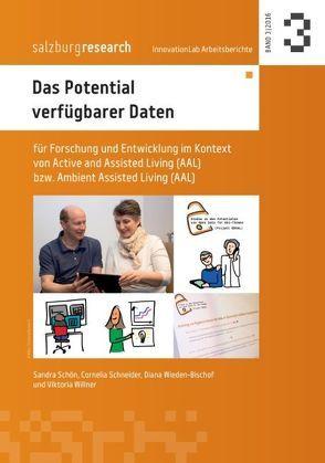 Das Potential verfügbarer Daten von Schneider,  Cornelia, Schön,  Sandra, Wieden-Bischof,  Diana, Willner,  Viktoria