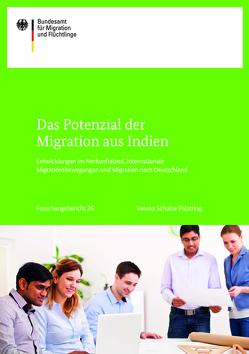 Das Potenzial der Migration aus Indien. von Schulze Palstring,  Verena