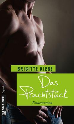 Das Prachtstück von Riebe,  Brigitte